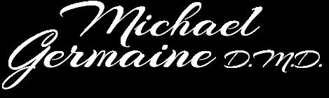 Michael Germaine D.M.D.